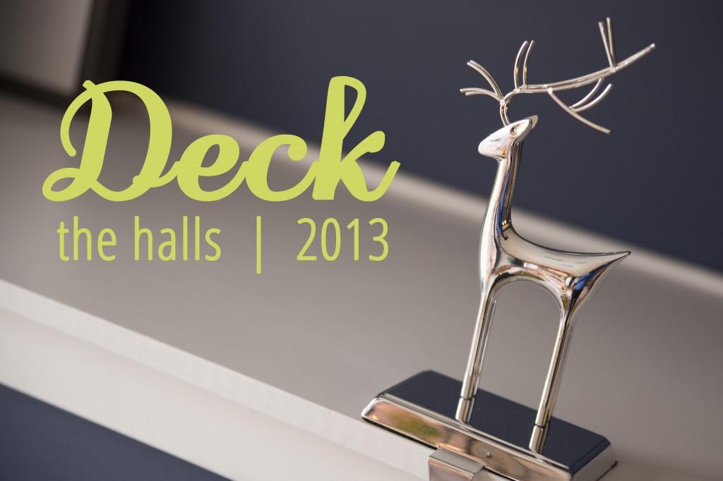 Deck the Halls | 29thanddelight.com